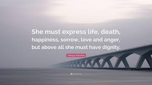 quotes express anger taheyya kariokka quote u201cshe must express life death happiness