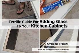 terrific guide for adding glass to your kitchen cabinets