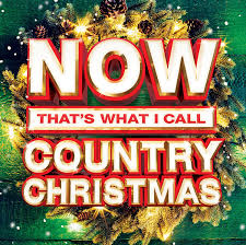 christmas cd various artists now that s what i call country christmas 2 cd