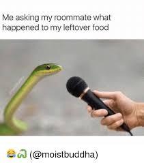 Housemate Meme - 25 best memes about roommate roommate memes