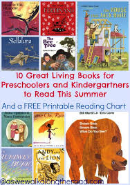 10 great living books for preschoolers and kindergartners to read
