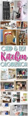 kitchen organization ideas budget best 25 cheap kitchen storage ideas ideas on kitchen