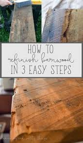 How To Reclaim Barn Wood How To Clean And Refinish Barnwood In 3 Easy Steps Cleaning