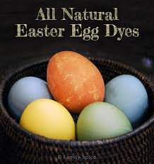 natural food dyes for easter eggs family spice