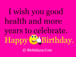 Wishing Happy Birthday To Free Happy Birthday Wishes Quotes Text Messages