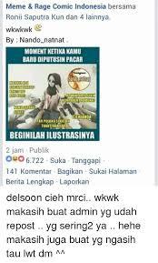 Meme Comics Indonesia - meme rage comic indonesia bersama ronii saputra kun dan 3905864 png