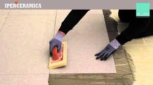 Piastrelle Esterno Leroy Merlin by Posa Pavimento Gres Sottile Iperceramica Youtube