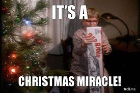 Christmas Miracle Meme - wanted el cortez fracs poker chip forum