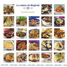 cuisine maghreb la cuisine du maghreb les plats complets leïla oufkir tawhid