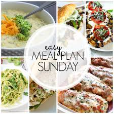 New Dinner Recipe Ideas Easy Meal Plan Sunday Week 61 A Dash Of Sanity