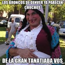 Memes De Los Broncos - los broncos de denver ya parecen chuchos de la gran tanatiada vos