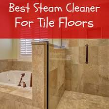 8 best images about best steam cleaner for tile floors on