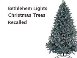 bethlehem lights trees recalled due to hazard