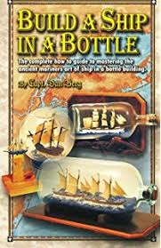 ship in a shipwreck in a bottle build a replica of any ship or shipwreck