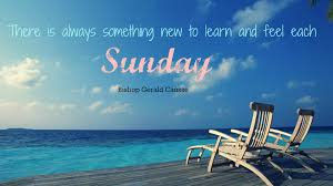 quote about time well spent 32 inspirational sunday quotes and images