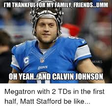 Calvin Johnson Meme - 25 best memes about matt stafford matt stafford memes