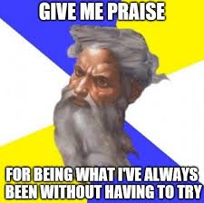 Praise The Lord Meme - why do people praise god southern skeptic