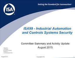 isa99 industrial automation and controls systems security ppt