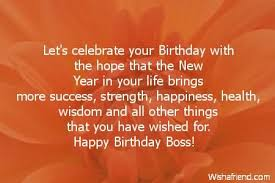 Happy Birthday Wisdom Wishes Brilliant Birthday Wishes Quotes For Boss Nicewishes