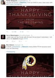 Funniest Thanksgiving Tweets Washington Redskins Besieged On Twitter Over Happy Thanksgiving