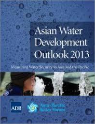 Water Challenge Asian Asian Water Development Outlook 2013 Asian Development Bank