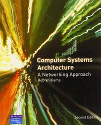 computer systems architecture a networking approach amazon co uk