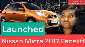 nissan micra price 2017 nissan micra 2017 facelift launched details variants price