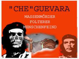 Che Guevara Flag Die Mörderischen Idole Der Linken Che Guevaras Brutalität