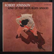 Thesaurus Confirmation King Of The Delta Blues Singers By Robert Johnson Lp With