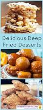 so many deep fried desserts so little time from funnel cakes to