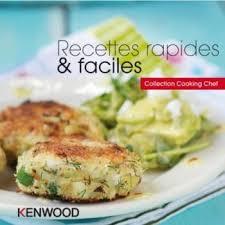 livre cuisine kenwood kenwood recettes rapides faciles livre de cuisine tablette