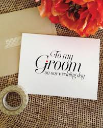 to my groom on our wedding day card to my groom on our wedding day card wedding cheer