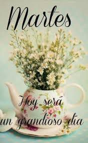 imagenes wasap martes imágenes con frases motivadoras para desear felíz martes mejores