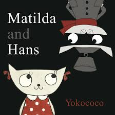 matilda and hans yokococo 9780763664343 amazon com books