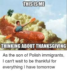 thisis me thinking about thanksgiving thanksgiving meme on me me