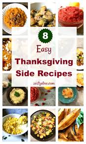 8 easy thanksgiving side recipes zesty olive simple tasty