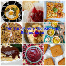 last minute thanksgiving recipe ideas naive cook cooks