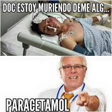 Memes Doctores - memes doctores paracetamol doctores best of the funny meme