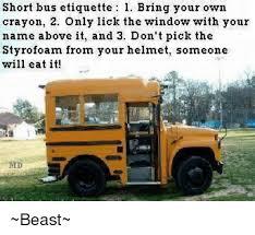 Short Bus Meme - short bus etiquette 1 bring your own crayon 2 only lick the window