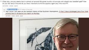 Kevin Rudd Meme - kevin rudd handball video goes viral after ex pm challenges year 12