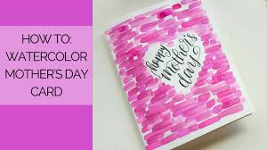 mothers day card watercolor mother u0027s day card tutorial youtube