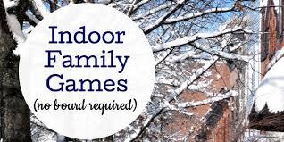 14 indoor family no board necessary