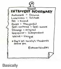 Meme Dictionary - introvert dictionary awkward genuine loneliness solitude pet friend