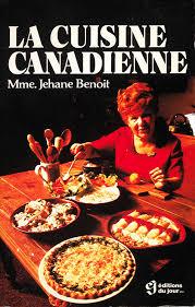la cuisine de benoit archived revolutions in the kitchen history of canadian