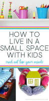 How To Live In A Small Space 164 Best Kid Spaces Images On Pinterest