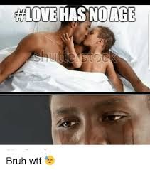 Wtf Meme - halove has no age bruh wtf meme on me me