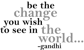 quote gandhi change world be the change saying the best collection of quotes