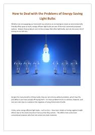 how to deal with the problems of energy saving light bulbs