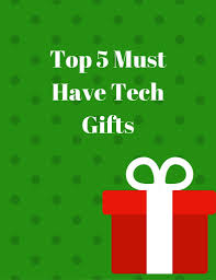 top 5 must have tech gifts teachable mommy