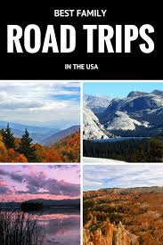 best family road trips in the us no back home
